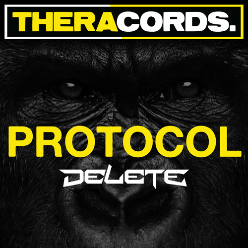 Delete - Protocol (Bass Protocol 2013 Anthem) [Free Download]