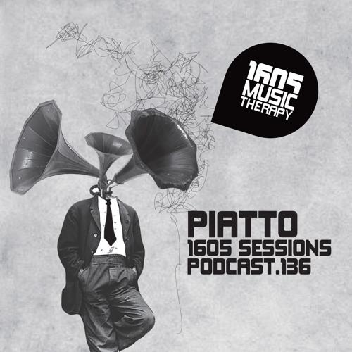 1605 Podcast 136 with Piatto