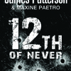 12th Of Never by James Patterson & Maxine Paetro