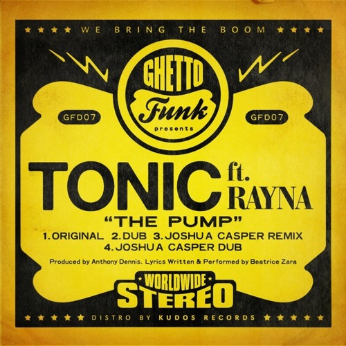Tonic Feat Rayna - The Pump (Dub)