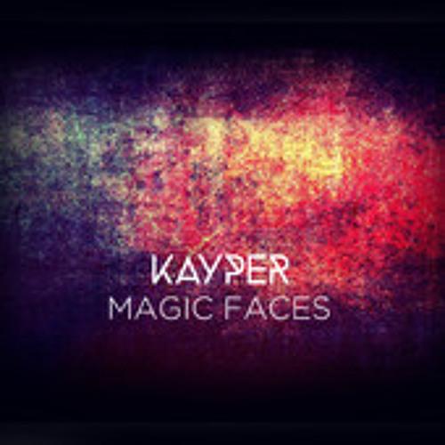 Kayper - Magic Faces
