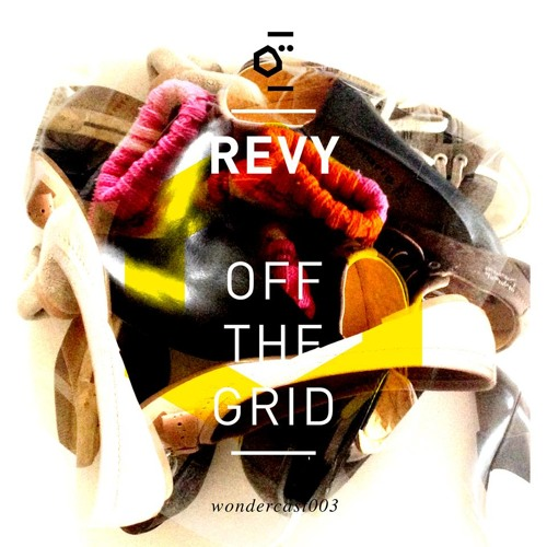[WONDERCAST003] Off The Grid by Revy