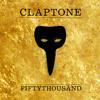 CLAPTONE - FIFTYTHOUSAND MIX