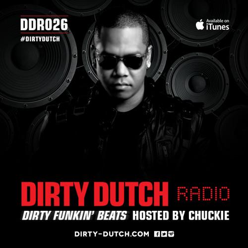 DDR026 - Dirty Dutch Radio by Chuckie