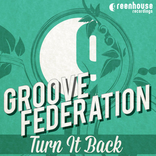 Groove Federation - Tweed Face - Out Now