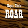 Megan Nicole - Roar (Katy Perry cover)