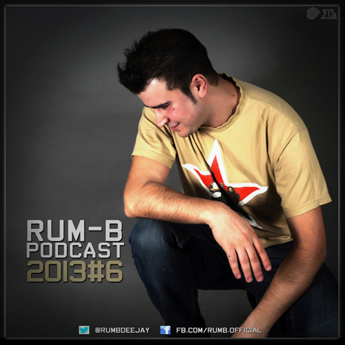 Rum-B - Podcast 2013#6