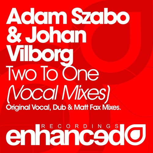 Adam Szabo & Johan Vilborg feat. Johnny Norberg - Two To One (Dub Mix) [OUT NOW]