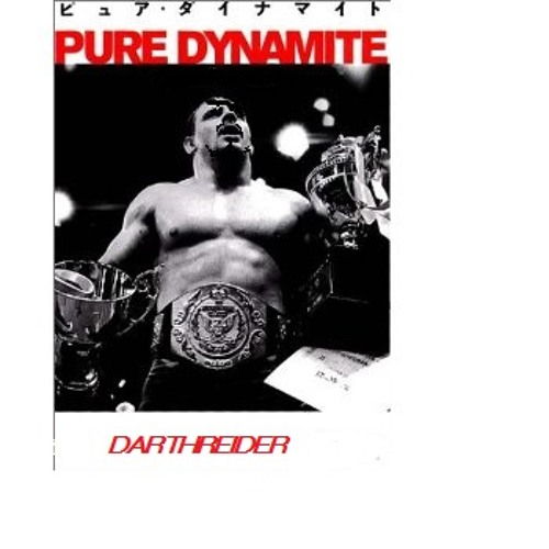 PURE DYNAMITE(覚悟しな、DARTHREIDER)/DARTHREIDER