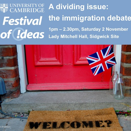 A Dividing Issue - The Immigration Debate - Cambridge Festival Of Ideas 2013