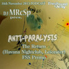 DJ MRcSp`pres Anti Paralysis. The Return (Havana Nightclub Leicester 16th Nov 2013) FSS Promo