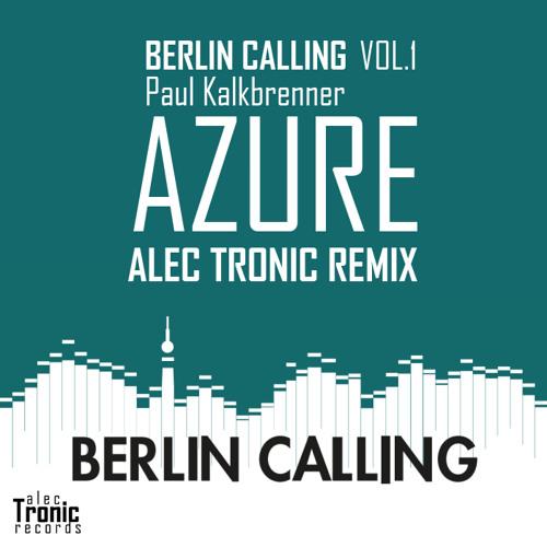 Paul Kalkbrenner - Azure (Alec Tronic Remix)