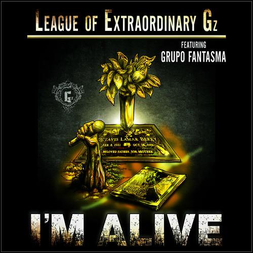 I'm Alive (feat. Grupo Fantasma)