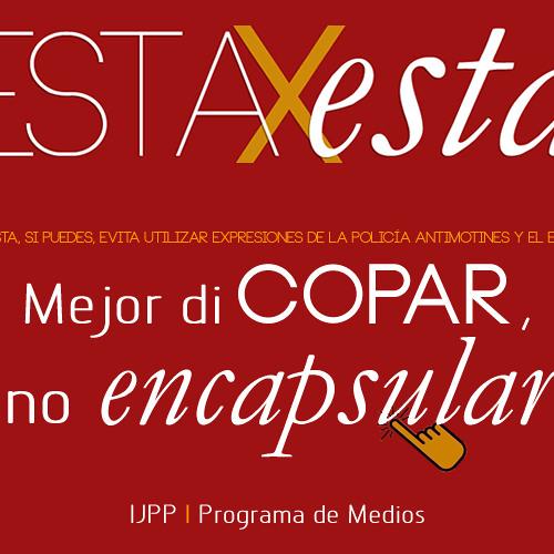 "Mejor di COPAR, no ""encapsular"""