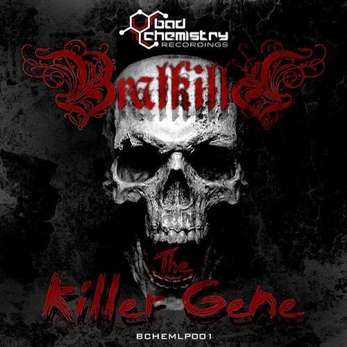 Bratkilla  - The Killer Gene (GORE TECH RMX) - Out Now