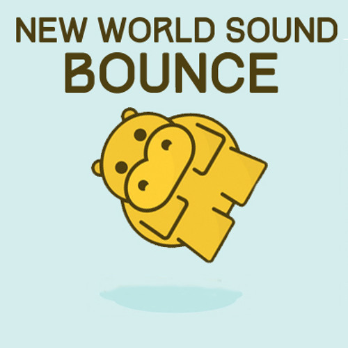 New World Sound - Bounce [Free Download]