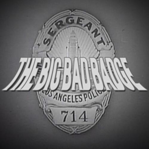 The Big Bad Badge (Original Mix) - FREE DOWNLOAD
