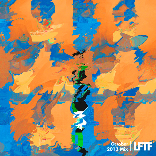 LFTF Presents: October 2013 Mix