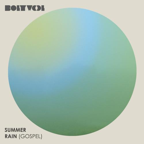 Bolywool - Summer Rain (Gospel)
