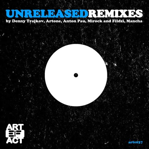 Unreleased Remixes