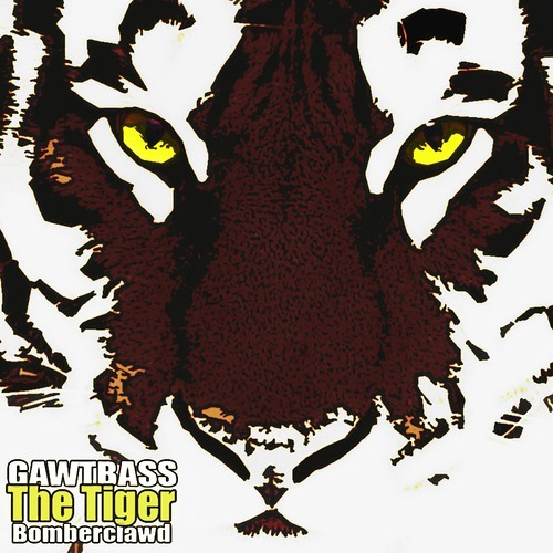 The Tiger by GAWTBASS ✖ Bomberclawd