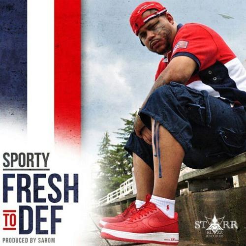 """Bloodsport(aka Sporty)""""Fresh To Def"""" (prod. by Sarom)"""