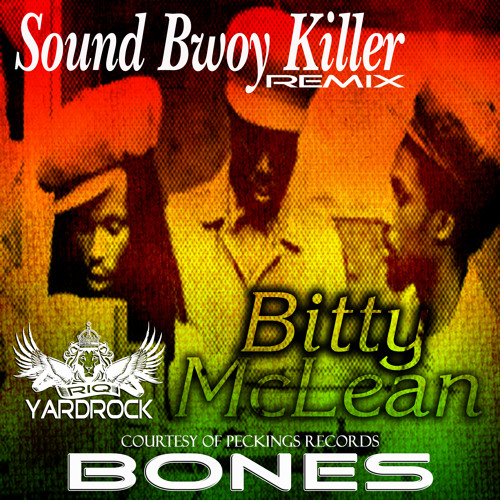 RIQYR0024 - Bitty Mclean - Sound Boy Killer - BONES REMIX