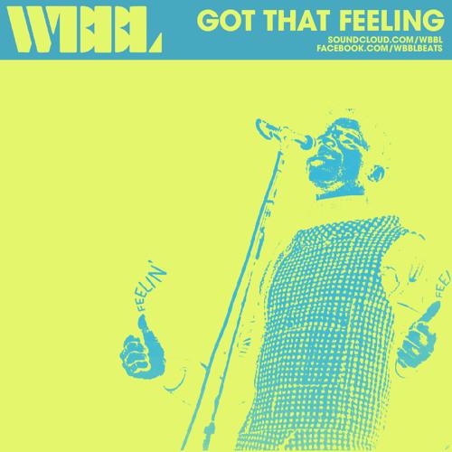 WBBL - Got That Feeling FREE DOWNLOAD
