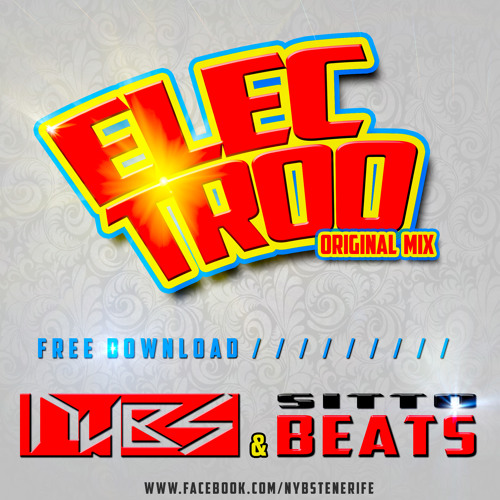 NYBS & Sitto Beats - ELECTROO (original mix) -