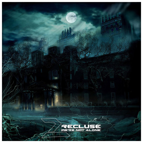 2Recluse ft Sewy - We're Not Alone