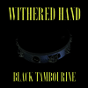 Withered Hand - Black Tambourine