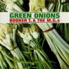Green Onions - Booker T & The MG's [Remix]