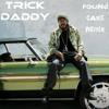 Poundcake Remix Trick Daddy Version