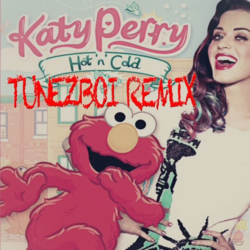 Katy Perry - Hot N Cold (Tunezboi Remix)