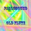 Paolosound - OLD FLUTE (Cut Version)