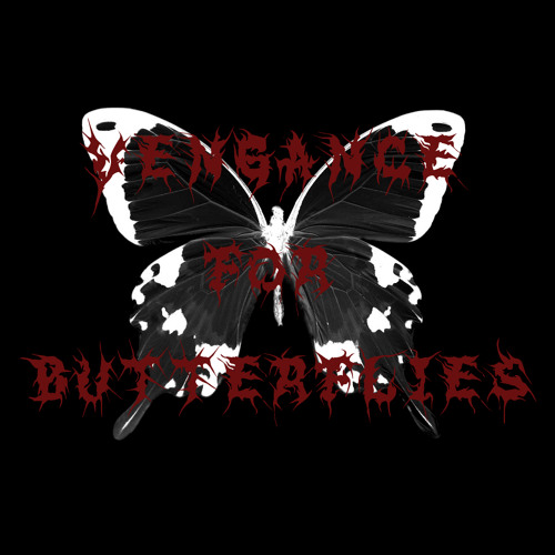 Vengance For Butterflies - The Realization Set In...