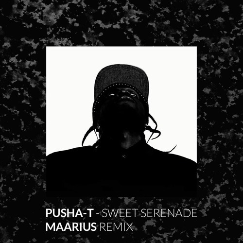 Pusha T - Sweet Serenade (Maarius remix)