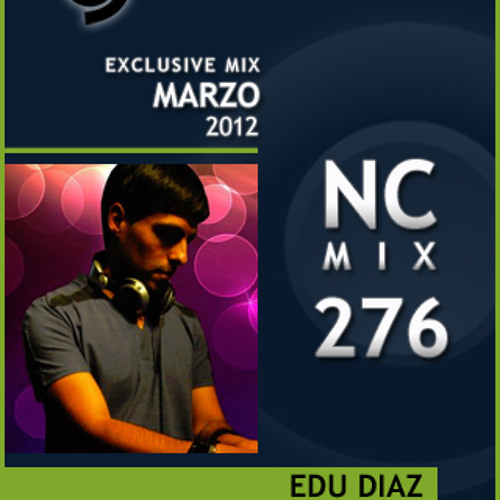 NightClubber Exclusive Mix - 276 - Edu Diaz (March 2012)