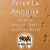 El Estilo De Peter La Anguila