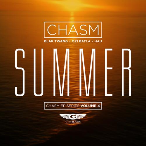 Chasm - 'Summer' feat Blak Twang , Ozi Batla & Hau