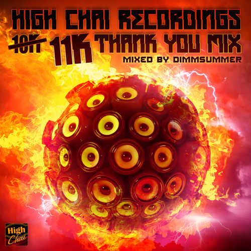 High Chai Recordings 10K THANK YOU MIX - by dimmSummer  [FREE DWNLD]