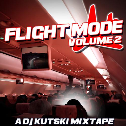 Kutski - Flight Mode Vol. 2 Mixtape
