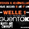 WELLE 1 Tirol - Guenta K - Dirty & Corrupt Neu Vorstellung 19. 11.2013