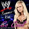 So Cool - Kodeine (WWE's Summer Rae Theme Song) prod. by JaeBea