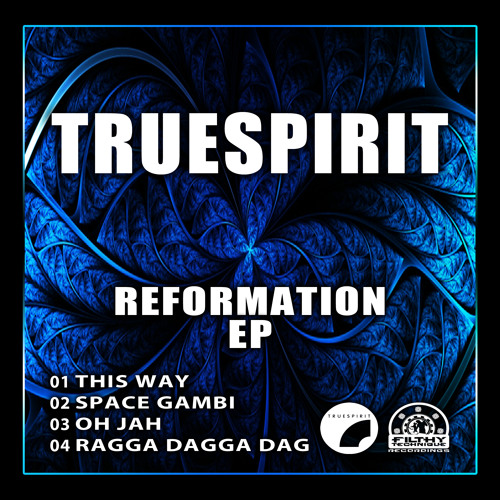 FLTH026 - Truespirit - Space Gambi - REFORMATION EP (OUT NOW)