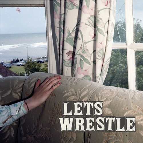 Let's Wrestle - Codeine and Marshmallows