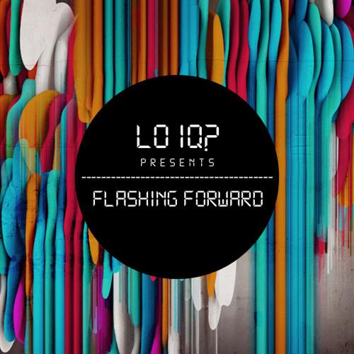 Lo IQ? - Flashing Forward (Original Mix)