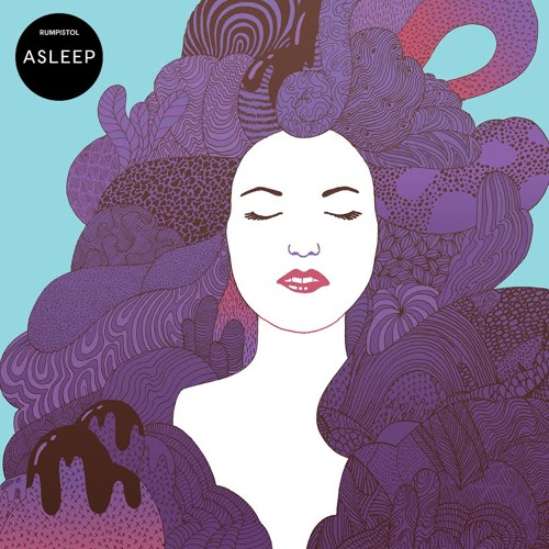 Rumpistol - Asleep (Kelpe Remix)