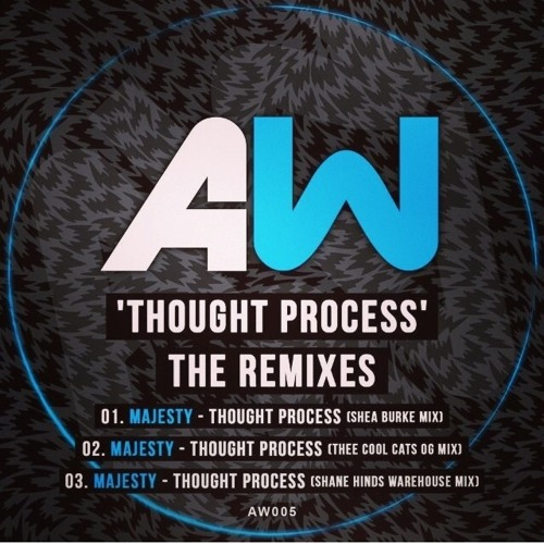 Majesty -Thought Process - The Remixes EP [OUT NOW]
