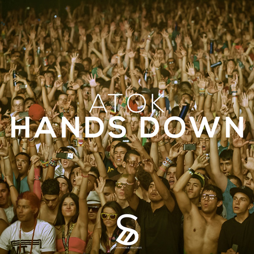 ATOK - Hands Down (Preview) [OUT NOW]